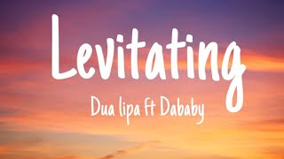 Dua Lipa-Levitating(Lyrics)ft.Dababy