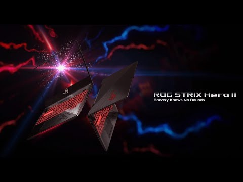 ROG Strix Hero II (GL504) - Bravery Knows No Bounds  | ROG