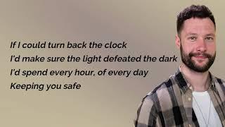 You Are The Reason   Calum Scott (Lyrics)