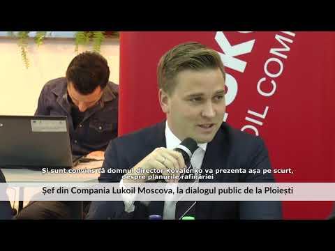 Șef din Compania Lukoil Moscova, la dialogul public de la Ploiești