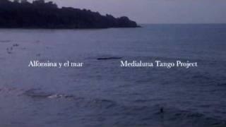 ALFONSINA Y EL MAR - Medialuna Tango Project