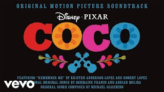 "Remember Me (Lullaby) (From ""Coco""/Audio Only)"