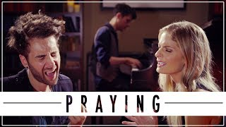 PRAYING - KESHA   Will Champlin, Lauren Duski, KHS COVER