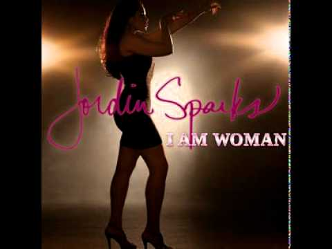 I Am Woman (2011) (Song) by Jordin Sparks