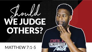 Are Christians Allowed to Judge?