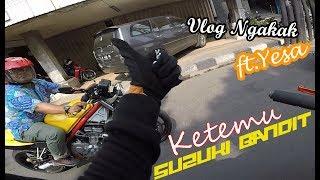 Vlog Ngakak W/Yesa|Ngejar Suzuki Bandit