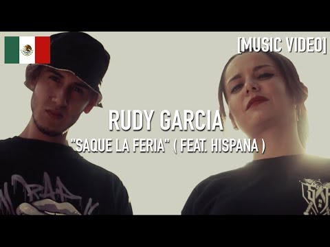 Rudy Garcia - Saque La Feria ( Feat. Hispana ) [ Music Video ]