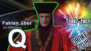 Q - das allmächtige Wesen & DANKE an Euch! :|: Star Trek Fakten