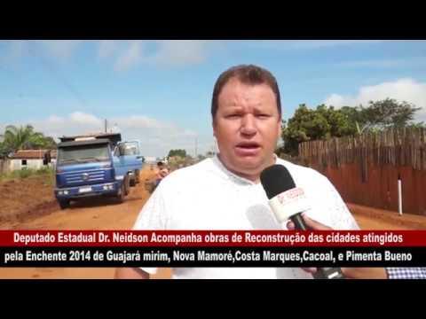DR. NEIDSON ACOMPANHA AS OBRAS DE RECONSTRUÇÃO DAS CIDADES ATINGIDAS PELA ENCHENTE