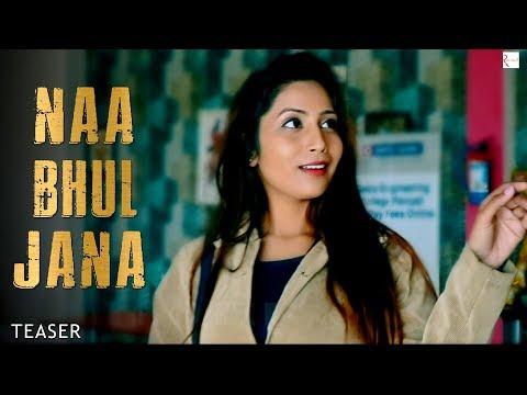 Naa Bhul Jana (Official Teaser)   Nasib Sabharwal   New Hindi Songs 2019