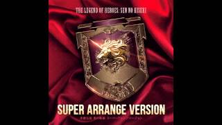 Sen no Kiseki Super Arrange Version - Tie a Link of ARCUS!