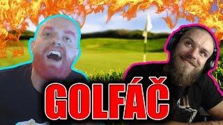 """Restt & Žolík - Golf It """"TY SI MA VYJEBAL DO PIČE"""" + Žolova Webka"""