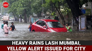 Heavy rains lash Mumbai, yellow alert issued for city and neighbouring areas