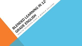 GRR and Blended Learning in 12th Grade English
