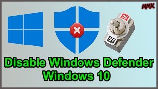 Disable Windows Defender on Windows 10 - Turn Off Antivirus