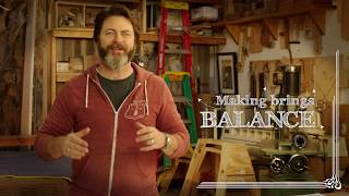 #WhyIMake | Nick Offerman