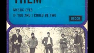 THEM - If You And I Could Be As Two  (Rare Stereo version  1965)