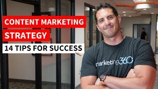 Content Marketing Strategy - 14 Tips for Success