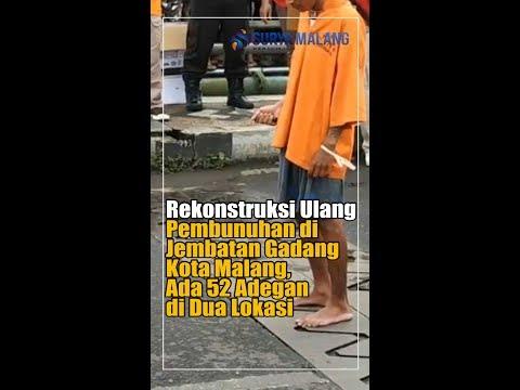 Rekonstruksi Ulang Pembunuhan di Jembatan Gadang Kota Malang, Ada 52 Adegan di Dua Lokasi