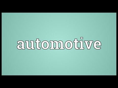mp4 Automotive Meaning, download Automotive Meaning video klip Automotive Meaning