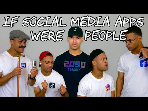 If Social Media Apps Were People