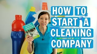 How to Start a House Cleaning Company in 2018