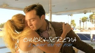 Chuck & Serena - I want you to stay