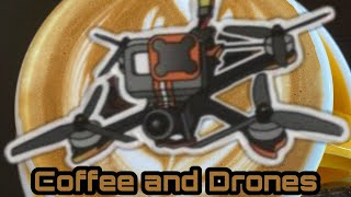 Flying Coffee - Must mean its fpv flying vlogging on a cold day time.