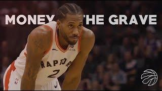 """Kawhi Leonard Ft. Drake   """"Money In The Grave"""" (FINALS MVP)"""