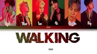 VIXX (빅스) - WALKING [걷고있다] (Color Coded Lyrics) Sub Indo | Lirik Terjemahan