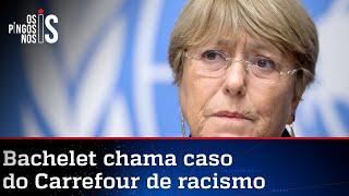 Bachelet faz panfletagem e palpita no que não sabe