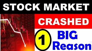 STOCK MARKET CRASHED Only 1 BIG REASON⚫ Why SENSEX NIFTY DOWN TODAY⚫WHY STOCK MARKET FALL TODAY⚫SMKC