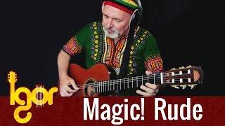 RUDE! Reggae meets classical fingersyle guitar - Igor Presnyakov