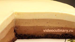 Торт Три шоколада - Рецепт Бабушки Эммы