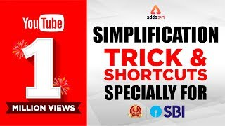 SBI PO & SSC  Simplification Tricks and Shortcut