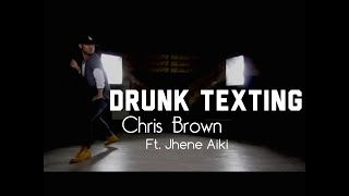 """Drunk Texting"" - Chris Brown ft Jhené Aiko 