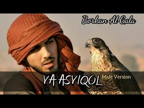 , title : 'Ya Asyiqol Lirik - Male Version - Borkan Al Gala'