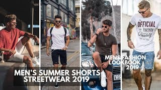 Mens Summer Shorts 2020 | How To Wear Shorts | Menss Fashion | Lookbook Streetwear 2020