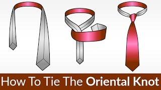 QUICKEST & EASIEST Knot To Tie? How To Tie The Oriental Knot Tutorial Video