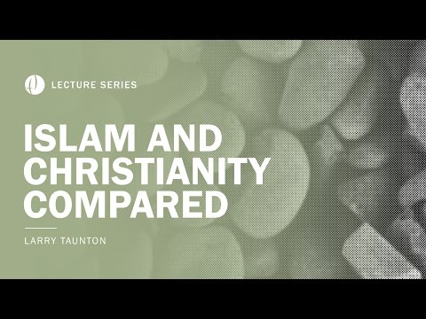 Islam and Christianity Compared
