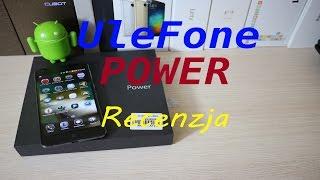 Test Ulefone Power, recenzja telefonu pełnego energii