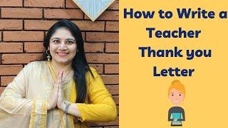 HOW TO WRITE A TEACHER THANK YOU LETTER | TEACHERPRENEUR