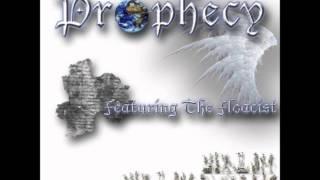 PROPHECY THE FLOACIST VIDEO