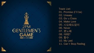 [Full Album] 2PM (투피엠) - GENTLEMEN'S GAME (6th Album)