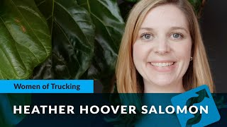 Celebrating Women In Trucking with Heather Hoover Salomon: EVP Operations, uShip