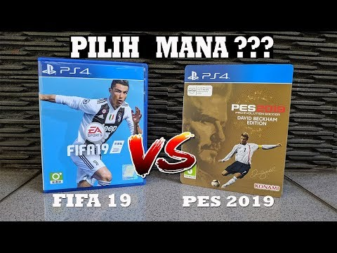[Versus] PILIH PES 2019 atau FIFA 19 Ya ??? | Which is Better ??