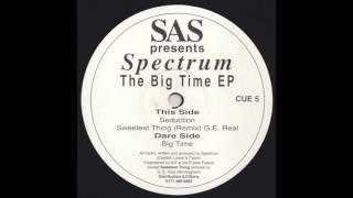 Spectrum - Big Time (SIDE A)