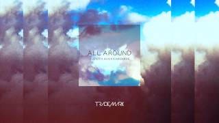 Trademark - All Around (Audien x Avicii x Kaskade)