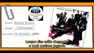 Duran Duran  - Taste The Summer - Tradução