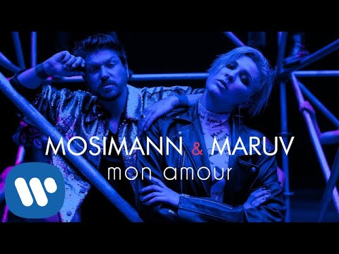 Mosimann Amp Maruv Mon Amour Official Video